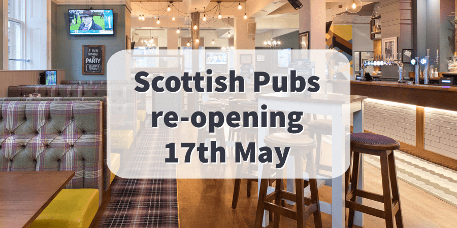 Scottish pubs re-opening May