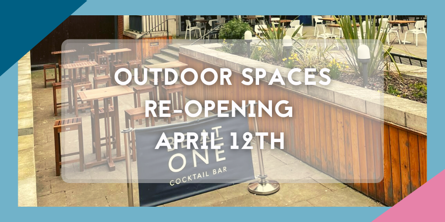Outdoor Spaces Re-opening on April 12th