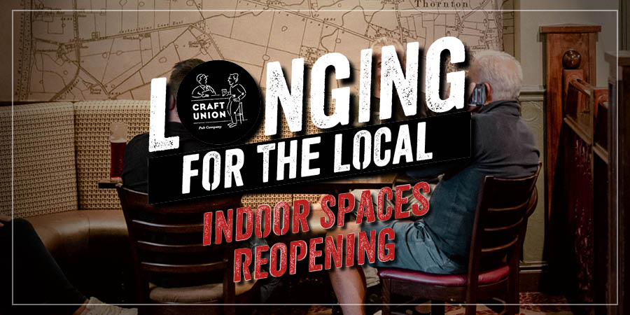 Craft Union pubs reopening indoors