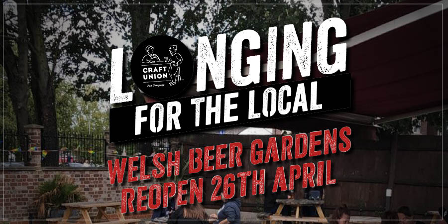 Craft Union Welsh Pub Gardens reopening