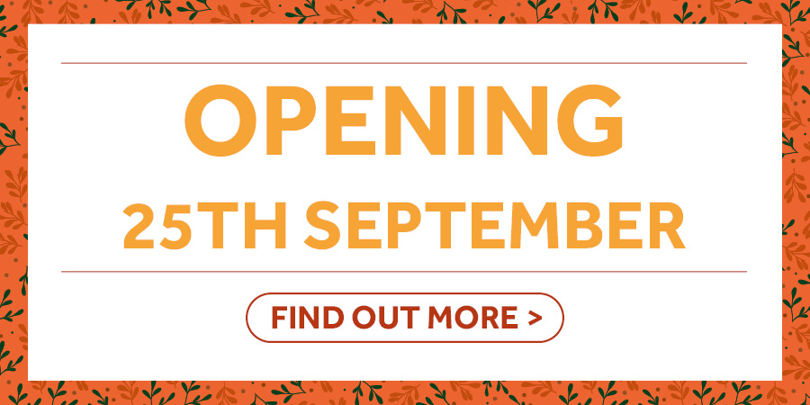 Opening soon - 25th Sept