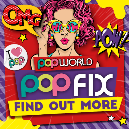 PopFix Every Friday at Popworld