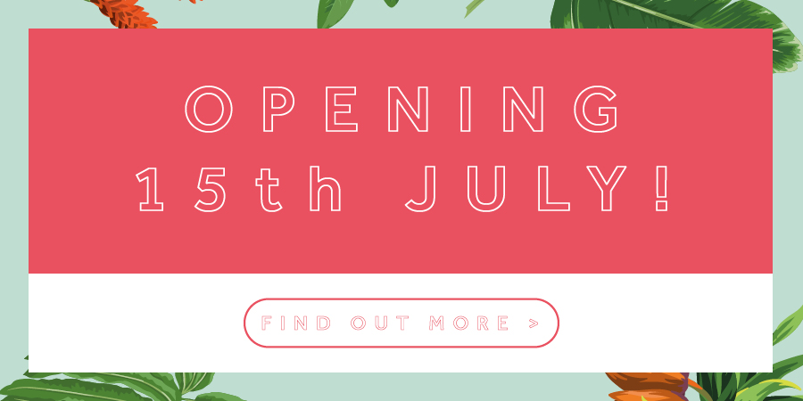 Opening on July 15th