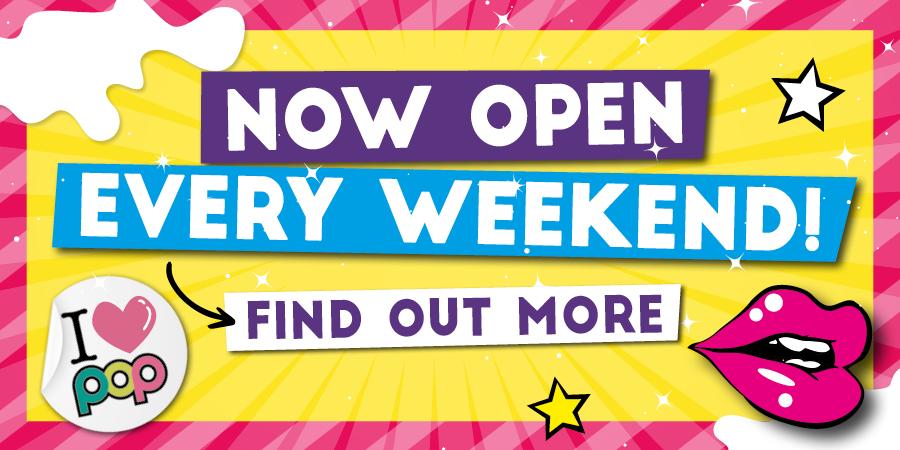 Popworld is now open!