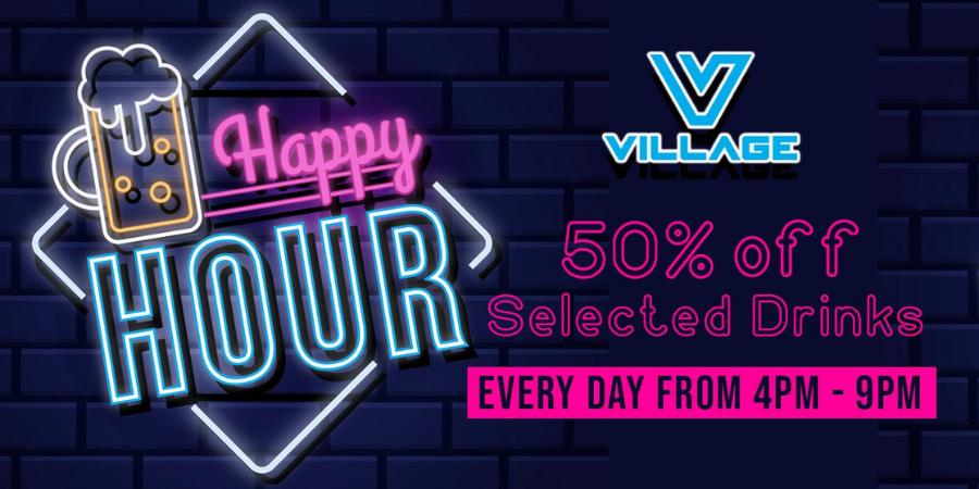 2021 - Venues - Village Soho - Happy Hour