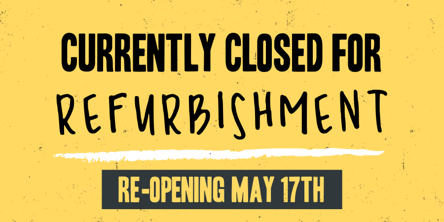 We are currently closed for refurbishment