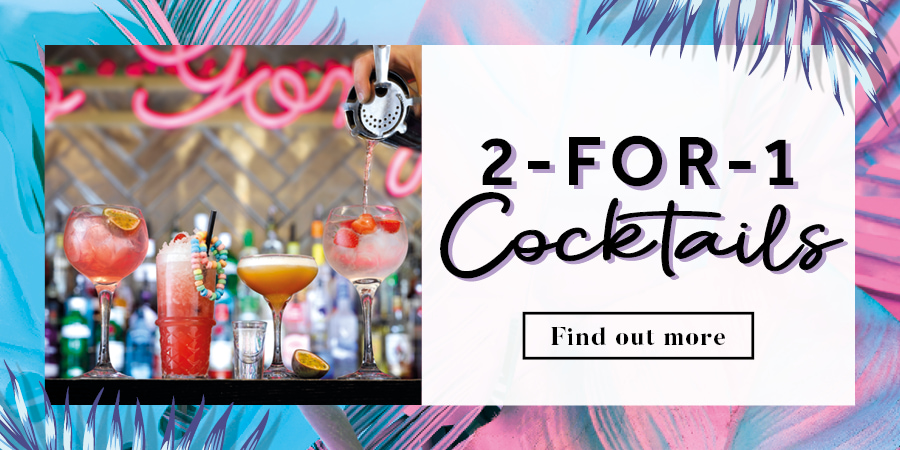 2-for-1 cocktails at [#SiteName#]