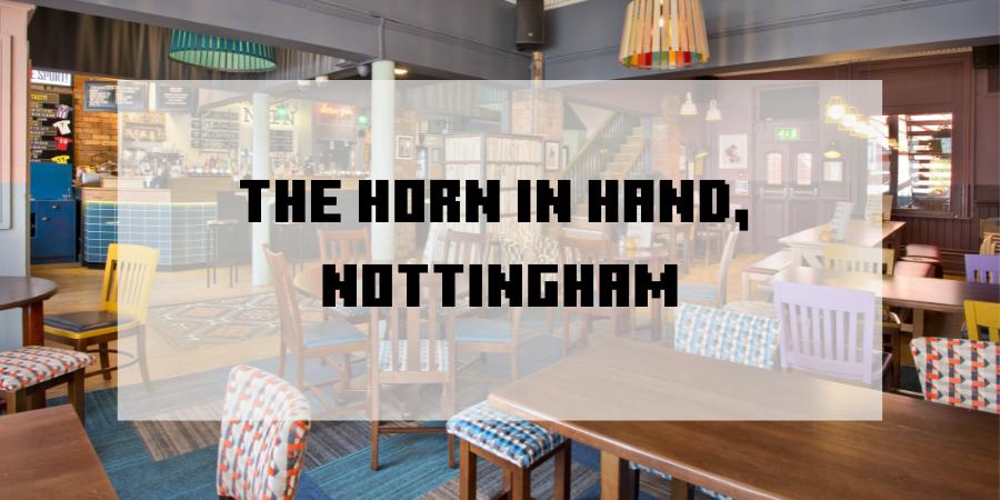Horn in Hand Nottingham