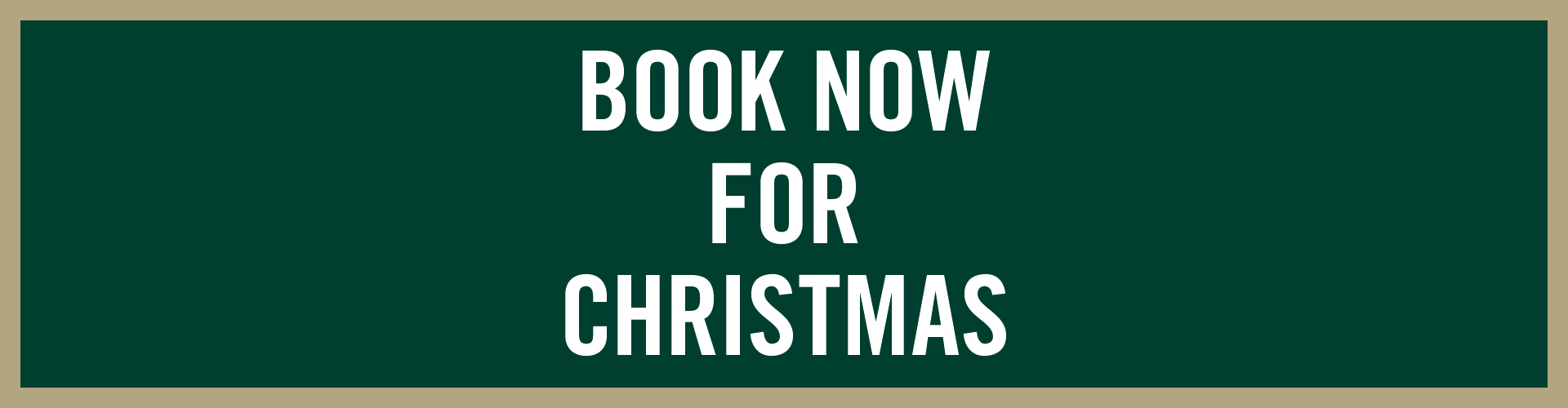 Book Now for Christmas