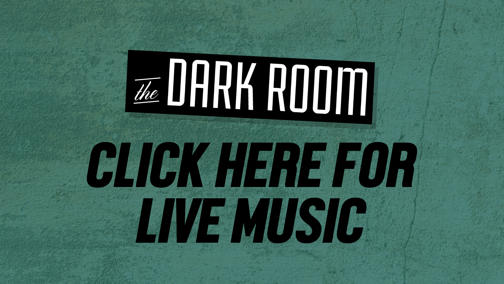 Live Music at The Dark Room