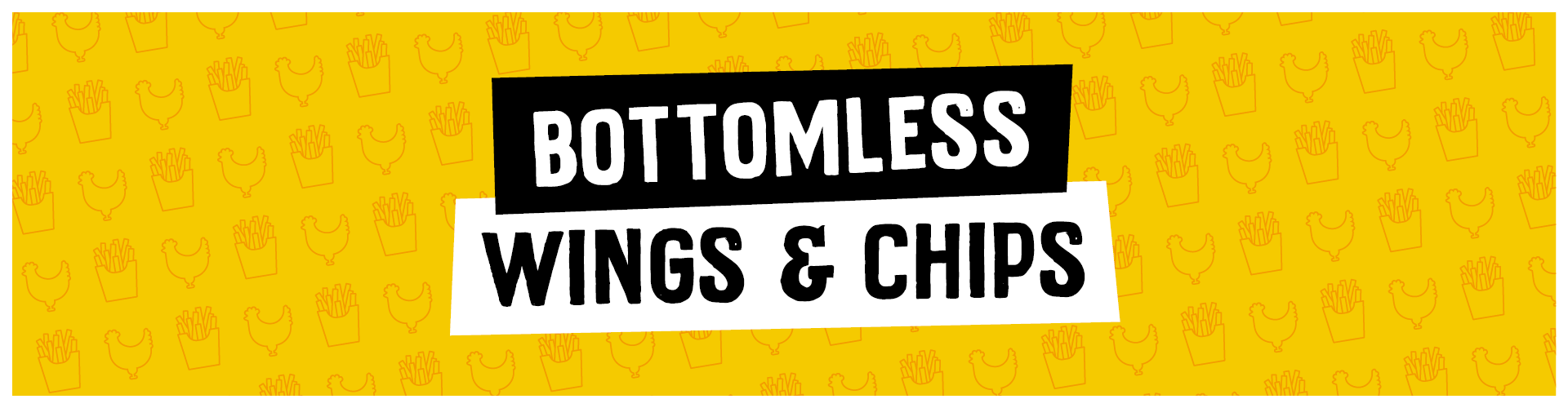 Bottomless Wings & Chips