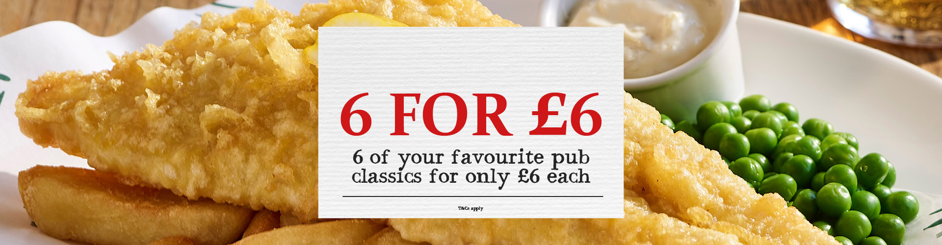 6 Classic Dishes for Only £6 Each!