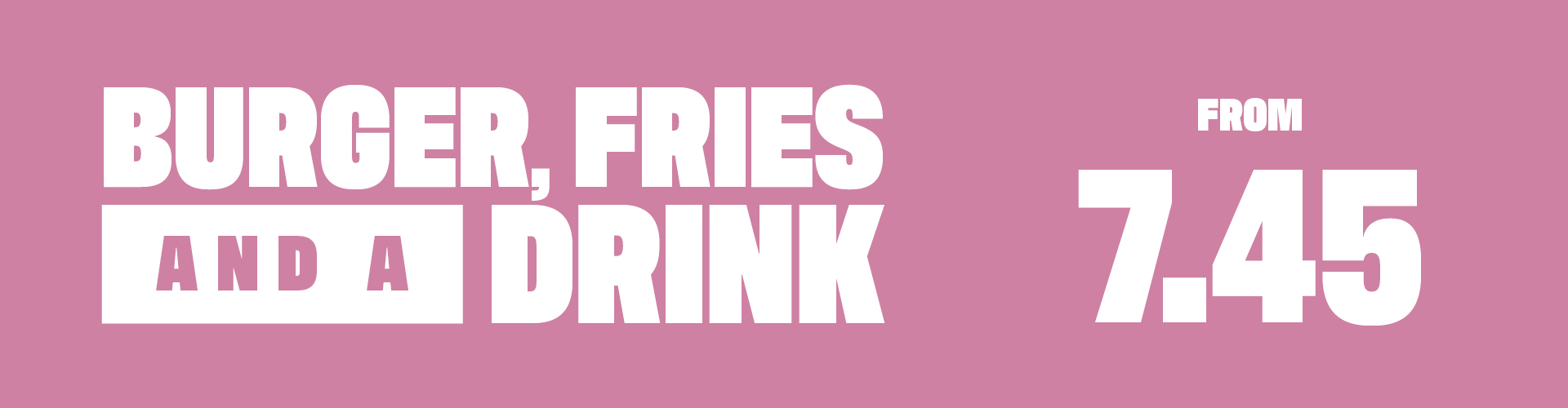 Burger Fries and a Drink